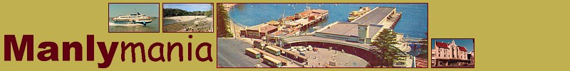 Manlymania Header (main image is Manly Wharf circa 1964)